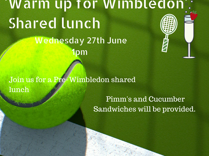 June Shared Lunch, Warm up for Wimbledon!
