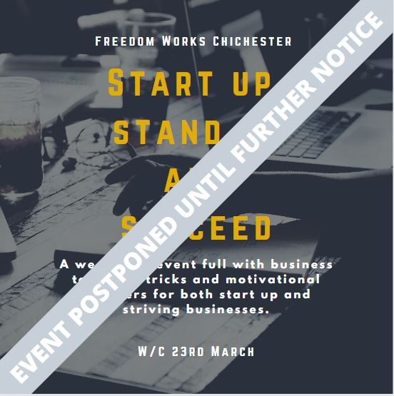 Postponed: Start Up, Stand Up and Succeed at Freedom Works Chichester
